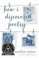 How I discovered Poetry by Marilyn Nelson