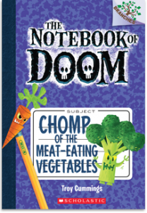 The Notebook of Doom: Chomp of the Meat-Eating Vegetables, from the Branches series