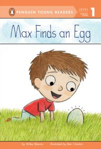 Max Finds an Egg, by Wiley Blevins