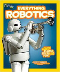 Everything Robotics by Jennifer Swanson