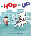 A Hop Is Up by Kristy Dempsey