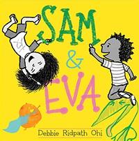 Sam and Eva, by Debbie Ridpath Ohi
