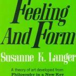 Feeling & Form Suzanne Langer