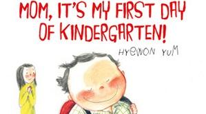 Mom It's My First Day of Kindergarten