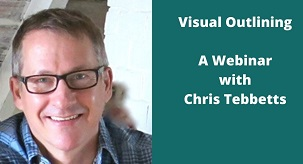 Chris Tebbetts Visual Outlining