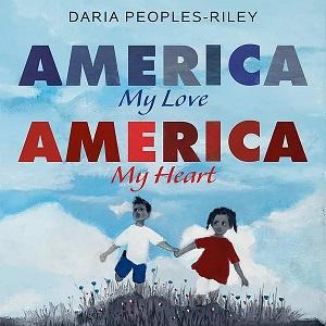 America My Heart America My Love by Daria Peoples