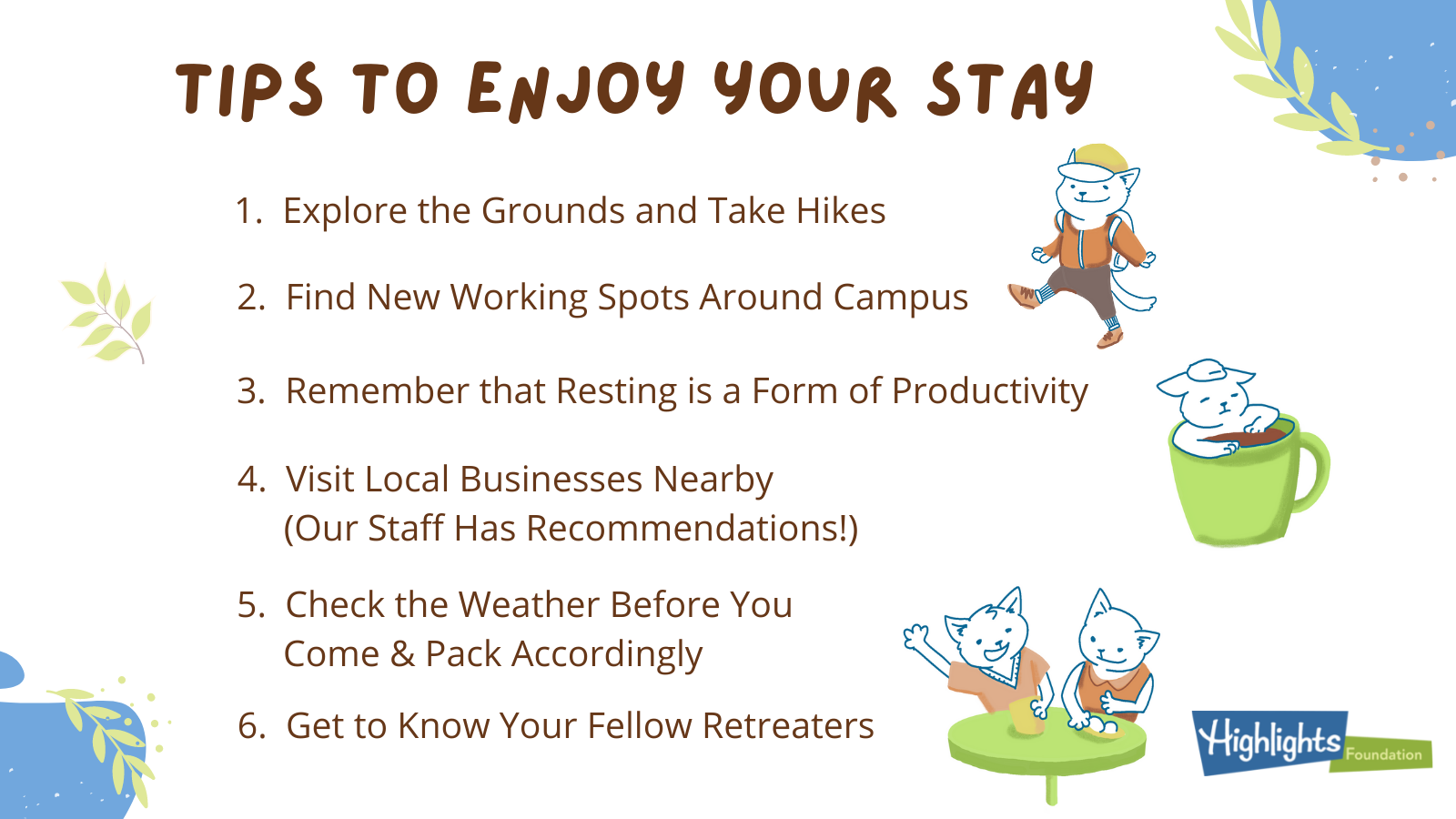 Tips to Enjoy Your Stay