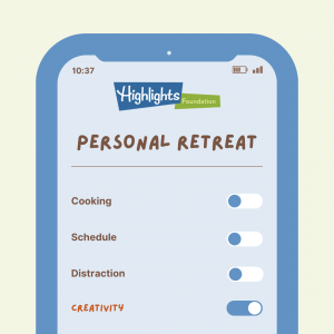 Personal Retreats at the Highlights Foundation: Creativity is On