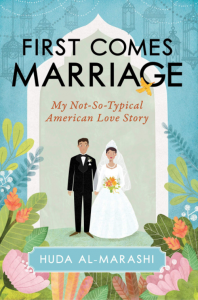FIRST COMES MARRIAGE_MY NOT-SO-TYPICAL AMERICAN LOVE STORY