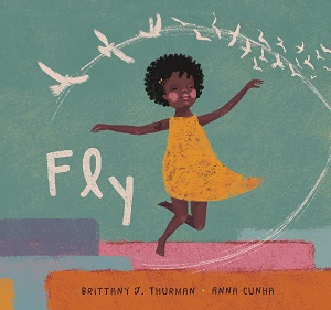 Fly by Brittany Thurman